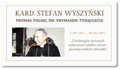 Kardynał Stefan Wyszyński – Błogosławiony